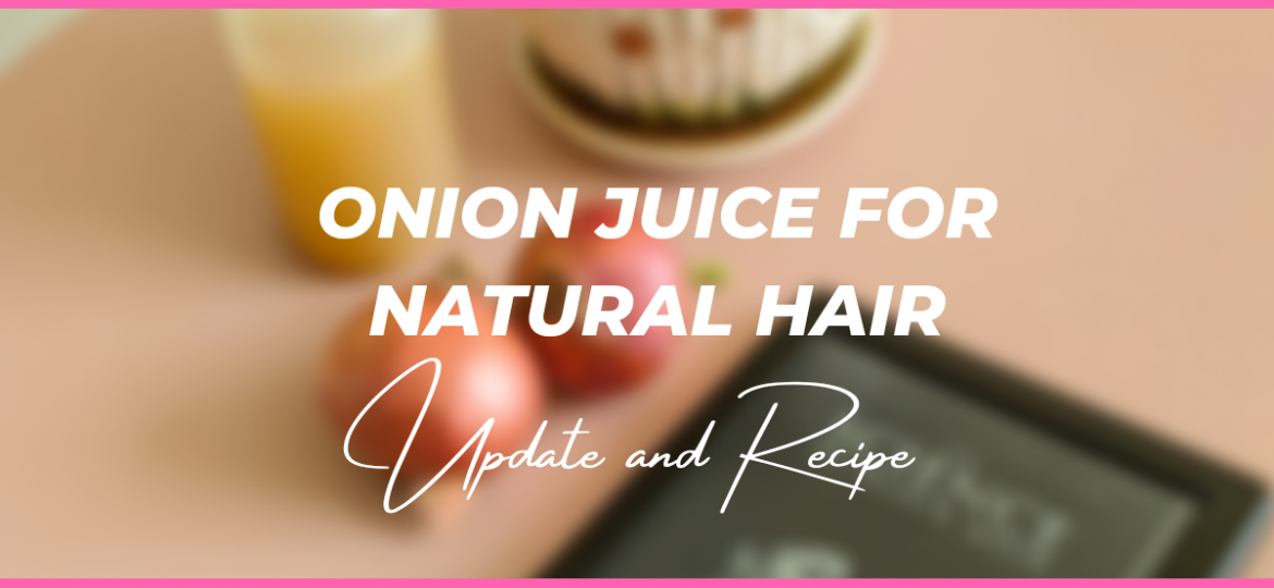onion juice for natural hair
