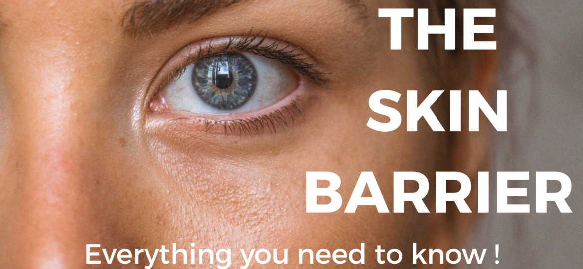 Everything you need to know about the skin moisture barrier!